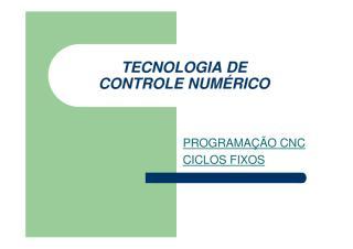 programacao cnc_tecnologia de controle numérico ciclos fixos.pdf