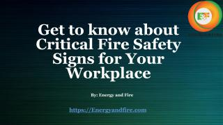 Get to know about Critical Fire Safety Signs.pdf