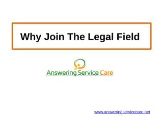 Why Join The Legal Field.pptx