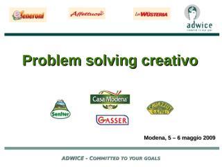 2008 09 problem solving  giorno 1.ppt